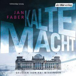 Kalte Macht von Faber,  Jan, Wiesinger,  Kai