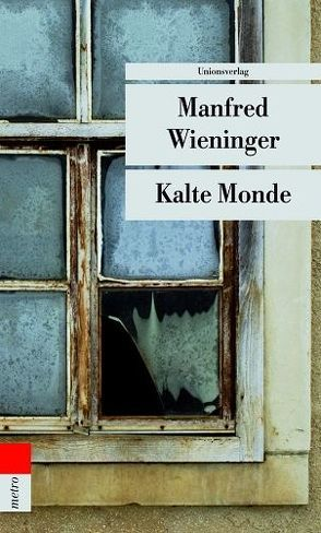 Kalte Monde von Manfred,  Wieninger