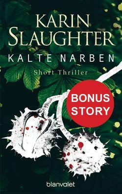 Kalte Narben von Slaughter,  Karin