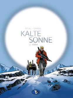 Kalte Sonne #1 von Baumgart,  Swantje, Damien, Pécau,  Jean-Pierre