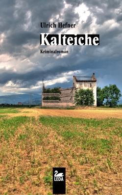 Kalteiche von Hefner,  Ulrich