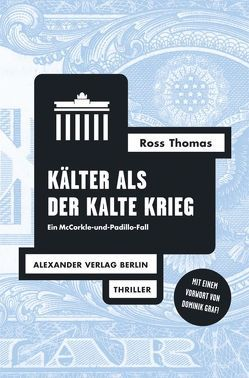 Kälter als der Kalte Krieg von Elwenspoek,  Wilm W, Franzen,  Anja, Graf,  Dominik, Haefs,  Gisbert, Thomas,  Ross