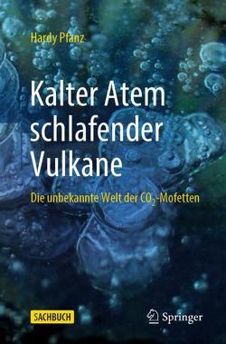Kalter Atem schlafender Vulkane von Pfanz,  Hardy