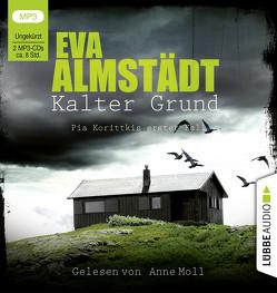 Kalter Grund von Almstädt,  Eva, Danysz,  Sebastian, Moll,  Anne