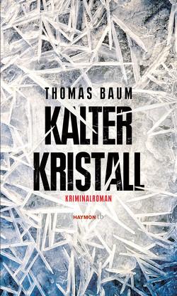 Kalter Kristall von Baum,  Thomas