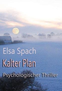 Kalter Plan von Spach,  Elsa