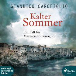 Kalter Sommer von Carofiglio,  Gianrico, Wittenberg,  Erich