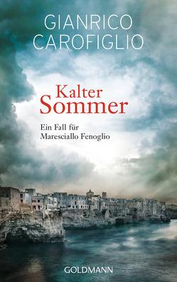 Kalter Sommer von Carofiglio,  Gianrico, Koskull,  Verena von