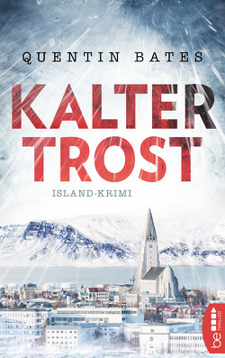 Kalter Trost von Bates,  Quentin, Reichart-Schmitz,  Gabi