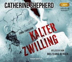 Kalter Zwilling von Berger,  Wolfgang, Shepherd,  Catherine