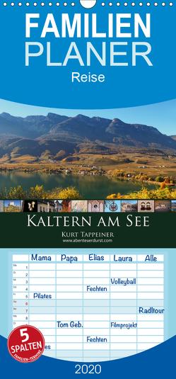 Kaltern am See – Familienplaner hoch (Wandkalender 2020 , 21 cm x 45 cm, hoch) von Tappeiner,  Kurt