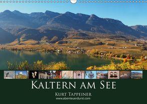 Kaltern am See (Wandkalender 2018 DIN A3 quer) von Tappeiner,  Kurt
