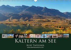 Kaltern am See (Wandkalender 2019 DIN A3 quer) von Tappeiner,  Kurt
