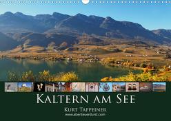 Kaltern am See (Wandkalender 2020 DIN A3 quer) von Tappeiner,  Kurt