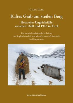 Kaltes Grab am steilen Berg von Jaeger,  Georg