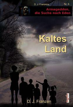 Kaltes Land von Bauer,  Lothar, Franzen,  D. J.