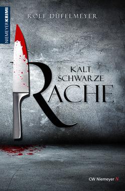 Kaltschwarze Rache von Düfelmeyer,  Rolf