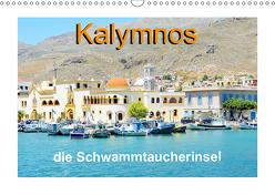 Kalymnos – die Schwammtaucherinsel (Wandkalender 2019 DIN A3 quer) von Schwarze,  Nina