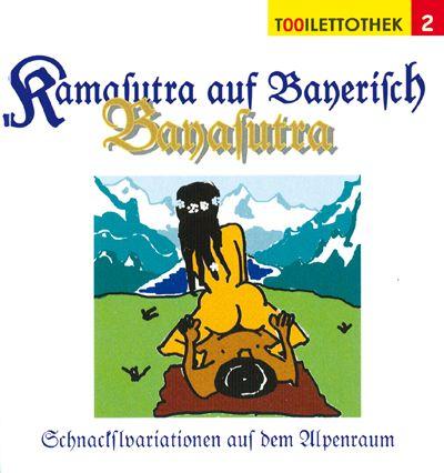 Kamasutra Auf Bayerisch Von Gratkowski Marion Von Neumann