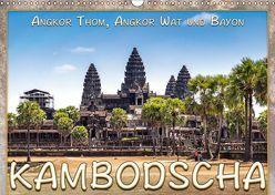 Kambodscha, Angkor Thom, Angkor Wat und Bayon (Wandkalender 2019 DIN A3 quer) von Gödecke,  Dieter