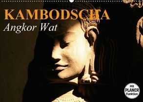 Kambodscha. Angkor Wat (Wandkalender 2018 DIN A2 quer) von Stanzer,  Elisabeth