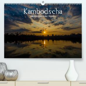 Kambodscha: das Königreich der Wunder (Premium, hochwertiger DIN A2 Wandkalender 2021, Kunstdruck in Hochglanz) von Genser,  Karl