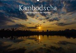 Kambodscha: das Königreich der Wunder (Wandkalender 2018 DIN A2 quer) von Genser,  Karl
