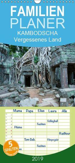 Kambodscha – Vergessenes Land – Familienplaner hoch (Wandkalender 2019 , 21 cm x 45 cm, hoch) von Knödler,  Stephan