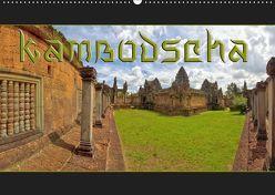 Kambodscha (Wandkalender 2019 DIN A2 quer) von Kulla,  Alexander