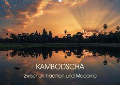 KAMBODSCHA Zwischen Tradition und Moderne (Wandkalender 2019 DIN A2 quer) von Claude Castor I 030mm-photography,  Jean