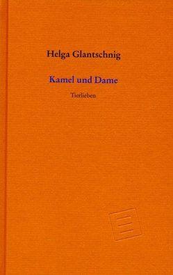 Kamel und Dame von Glantschnig,  Helga