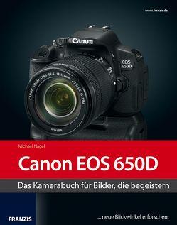 Kamerabuch Canon EOS 650D von Nagel,  Michael