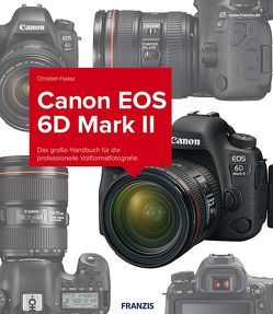 Kamerabuch Canon EOS 6D Mark II von Haasz,  Christian