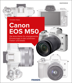 Kamerabuch Canon EOS M50 von Haasz,  Christian