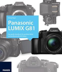 Kamerabuch Panasonic LUMIX G81 von Nagel,  Michael