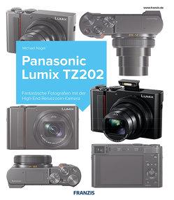 Kamerabuch Panasonic LUMIX TZ202 von Nagel,  Michael
