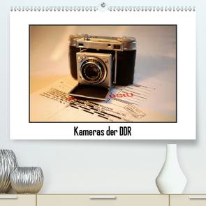 Kameras der DDR (Premium, hochwertiger DIN A2 Wandkalender 2021, Kunstdruck in Hochglanz) von Ehrentraut,  Dirk