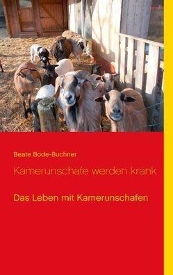 Kamerunschafe werden krank von Bode-Buchner,  Beate