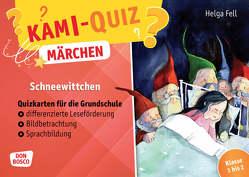 Kami-Quiz Märchen: Schneewittchen von Fell,  Helga, Lefin,  Petra