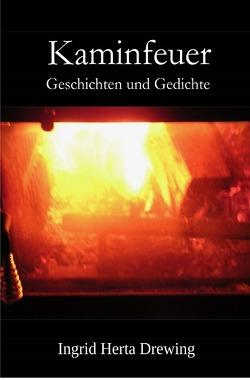 Kaminfeuer von Drewing,  Ingrid Herta