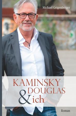 Kaminsky, Douglas & ich von Geigenberger,  Michael