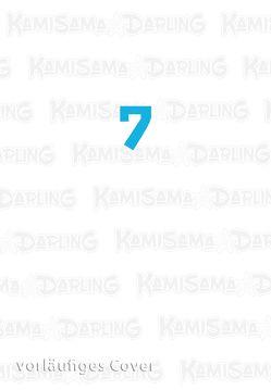 Kamisama Darling 7 von Aiba,  Kyoko, Überall,  Dorothea