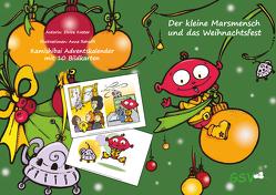 Kamishibai Adventskalender: Der kleine Marsmensch und das Weihnachtsfest von Küster,  Elvira, Rehsöft,  Anne