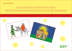Kamishibai – Die Weihnachtsgeschichte in Bildkarten für Grundschule und Kindergarten – DIN A4 von Foerster,  Tamara