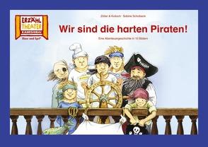 Kamishibai: Wir sind die harten Piraten! von Kolloch & Zöller, Scholbeck,  Sabine