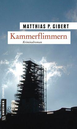 Kammerflimmern von Gibert,  Matthias P.