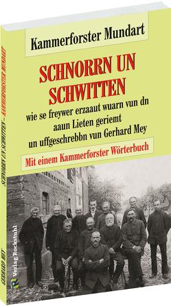 Kammerforster Mundart von Mey,  Gerhard