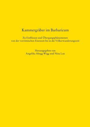 Kammergräber im Barbaricum von Abegg-Wigg,  Angelika, Lau,  Nina