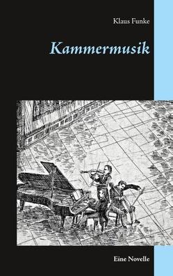 Kammermusik von Funke,  Klaus