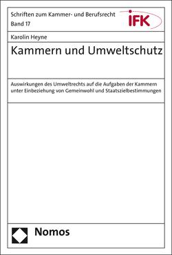Kammern und Umweltschutz von Heyne,  Karolin